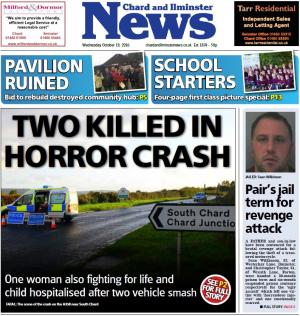 Chard & Ilminster News: Two killed after serious crash on A358 Chard Road in Tytherleigh near South Chard