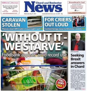 Chard & Ilminster News: 'WITHOUT IT - WE STARVE': Foodbanks strained as demand reaches record high