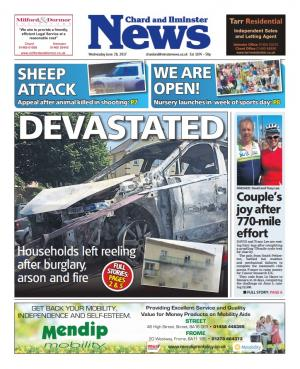 Chard & Ilminster News: DEVASTATED: Households left reeling after burglary, arson and fire